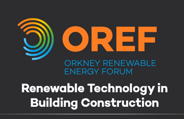 Renewable energy technology in building construction, Tuesday 8th May, 7:30 pm, in the John Rae Room, Warehouse Buildings, Stromness